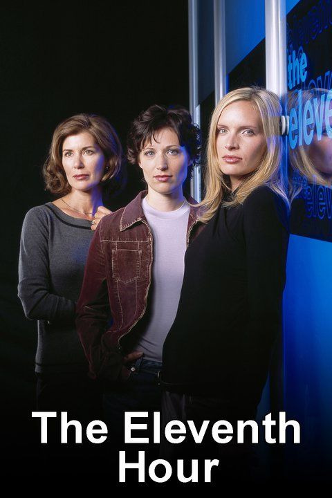 Сериал The Eleventh Hour (CA)