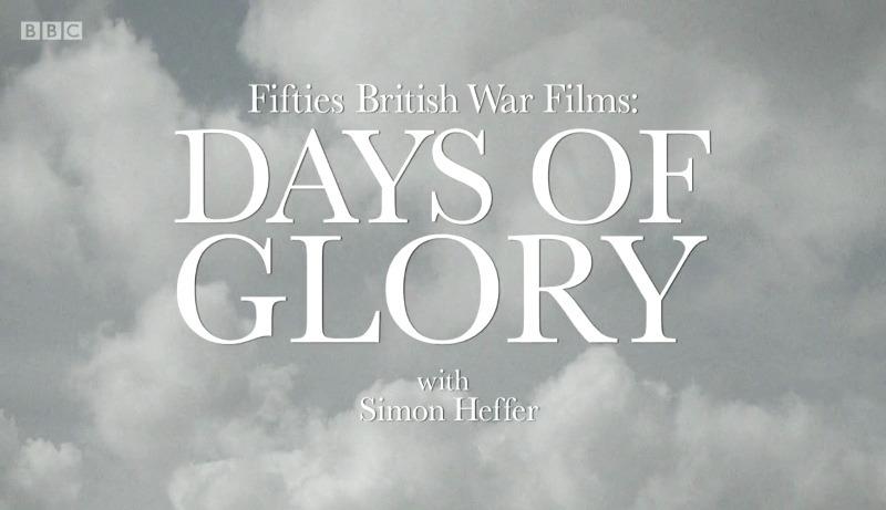 Show Fifties British War Films: Days of Glory