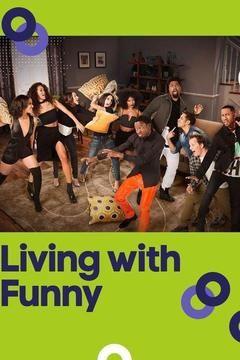 Сериал Living with Funny