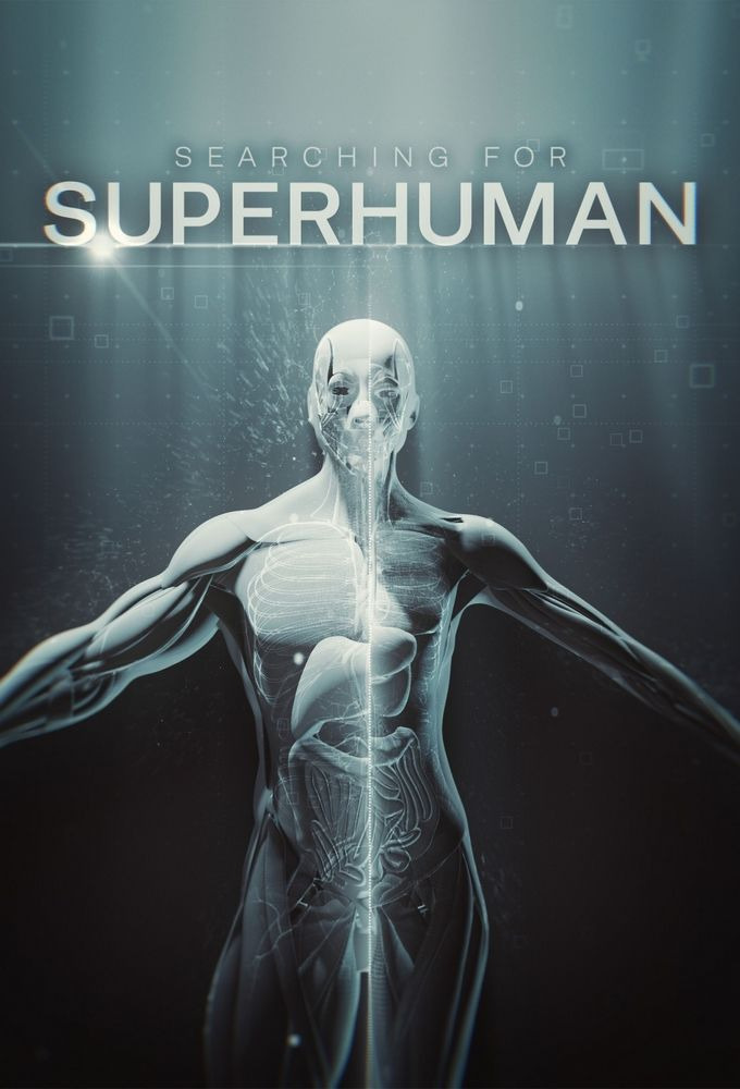 Show Searching for Superhuman