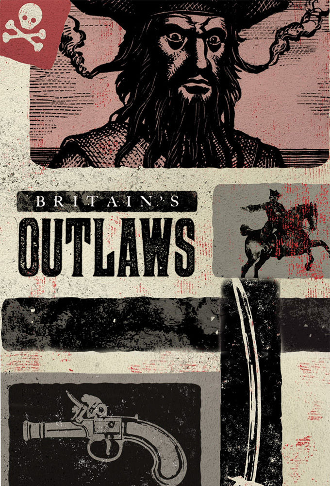 Show Britain's Outlaws