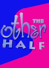 Сериал The Other Half