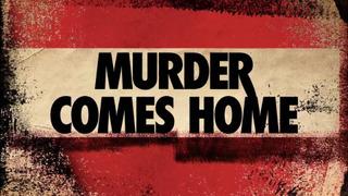 Murder Comes Home сезон 1