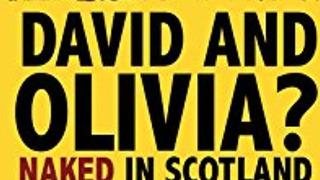 David and Olivia? - Naked in Scotland сезон 2