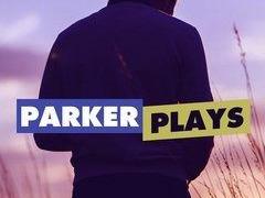 Parker Plays сезон 2