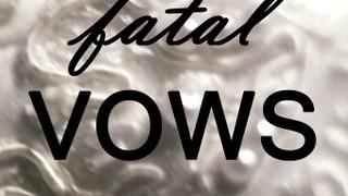 Fatal Vows сезон 6