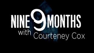 9 Months with Courteney Cox сезон 3