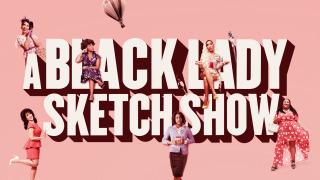A Black Lady Sketch Show season 2
