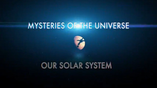 Mysteries of the Universe: Our Solar System season 2