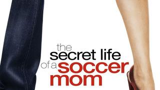 The Secret Life of a Soccer Mom сезон 1