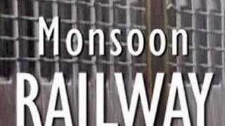 Monsoon Railway сезон 1
