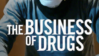 The Business of Drugs season 1