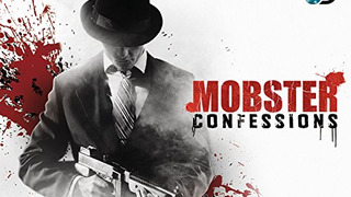 Mobster Confessions season 1