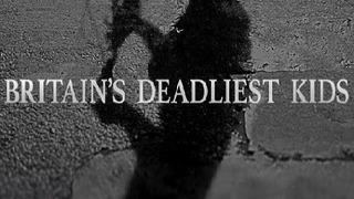 Britain's Deadliest Kids сезон 3