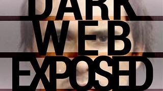 Dark Web Exposed сезон 1