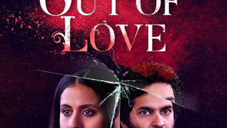 Out of Love season 1
